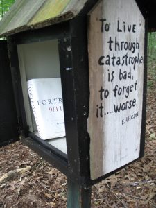 A quote from Elie Wiesel on the sign in box near the trail entrance.