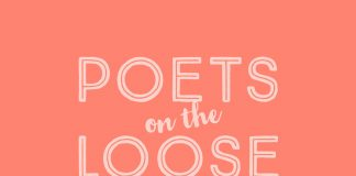 Poets on the loose