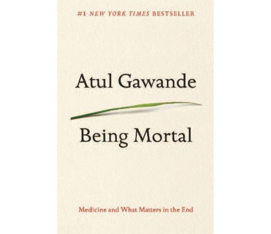 Atul Gawande Being Mortal