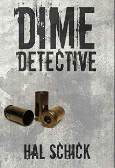 """""""Dime Detective"""" by Hal Schick"""